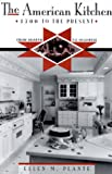 The American Kitchen, Ellen M. Plante, 0816030383