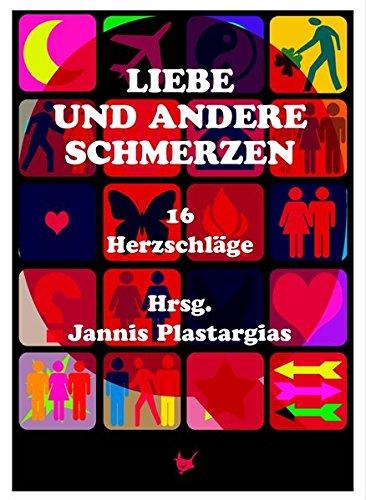 Liebe und andere Schmerzen PDF