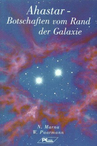 Ahastar: Botschaften vom Rande der Galaxie