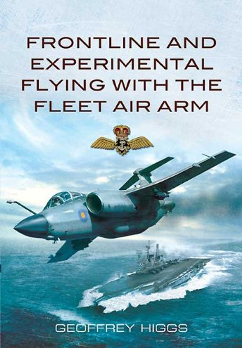 Front-Line and Experimental Flying with the Fleet Air Arm