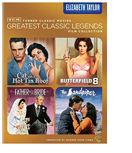 TCM Greatest Classic Legends Film Collection: Elizabeth Taylor (Cat on a Hot Tin Roof / Butterfield 8 / Father of the Bride / The Sandpiper)]()