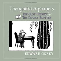 Thoughtful Alphabets: The Just Dessert and The Deadly Blotter Hardcover