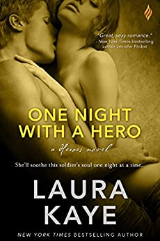 One Night with a Hero (The Hero Book 2) by [Kaye, Laura]