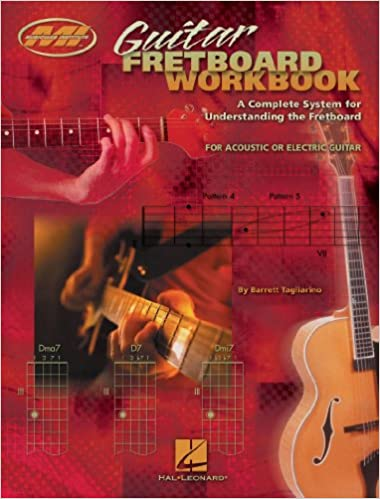 Guitar Fretboard Workbook Music Instruction A Complete System For