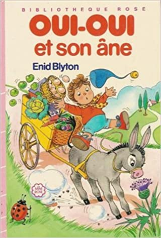 Oui Oui Et Son Ane Collection Bibliotheque Rose