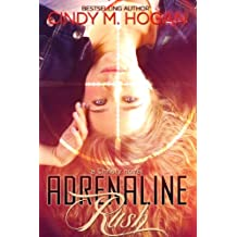Adrenaline Rush (The Watched Series Book 4)