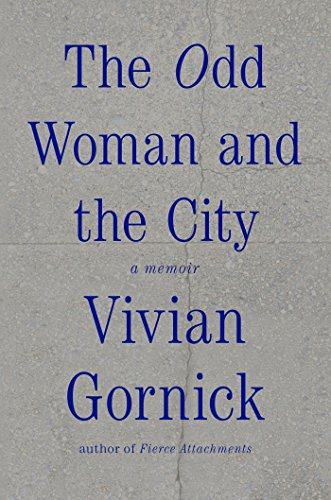 The Odd Woman and the City: A - Fierce Attachments