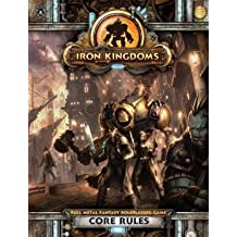 Iron Kingdoms RPG Core Rules by Privateer Press (2012) Hardcover