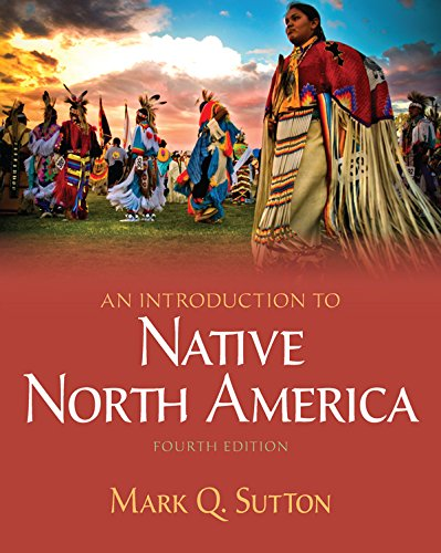 Download An Introduction to Native North America -- Pearson eText