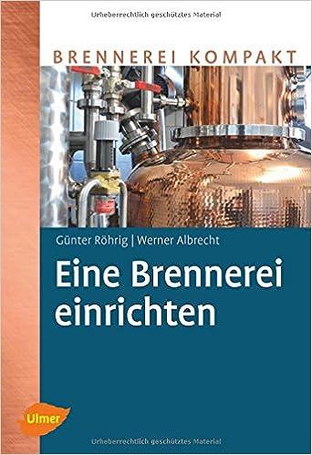 Eine Brennerei Einrichten Amazonde Günter Röhrig Werner Albrecht