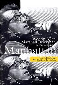 Manhattan : Scénario bilingue français-anglais par Woody Allen