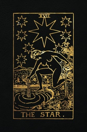 The Star: 120 College Ruled Lined Pages, The Star Tarot Card Notebook - Black and Gold - Journal, Diary, Sketchbook (Tarot Card Notebooks) ()