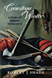 Conestoga Winter: A Story of Border Vengeance (Forbes Road) (Volume 2)