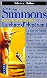 Les Cantos d'Hypérion, tome 3 : La chute d'Hypérion 1  par Simmons