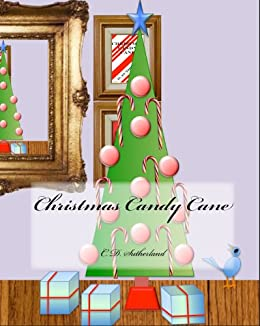 Christmas Candy Cane (English Edition) por [SUTHERLAND, C. D.]