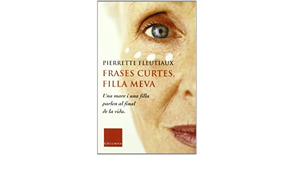Frases Curtes Filla Meva 9788466405713 Amazoncom Books