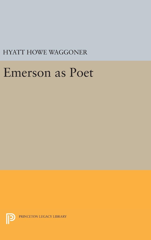 Read Online Emerson as Poet (Princeton Legacy Library) PDF
