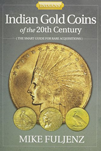 Indian Gold Coins (Indian Gold Coins of the 20th Century)