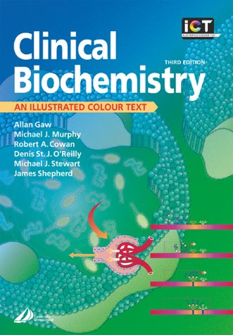 Clinical Biochemistry: An Illustrated Colour Text, 3e