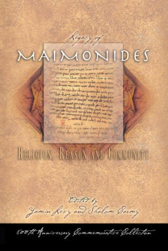 The Legacy of Maimonides: Religion, Reason and Community