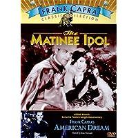 The Matinee Idol / Frank Capra's American Dream [Import]