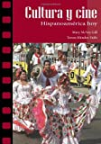 img - for Cultura y cine: Hispanoam rica hoy (Spanish and English Edition) book / textbook / text book