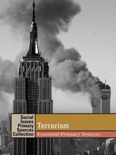 Terrorism: Essential Primary Sources (Social Issues Primary Sources Collection)