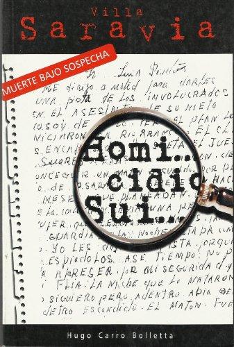 Descargar Libro Villa Saravia; Muerte Bajo Sospecha Hugo Carro Bolletta