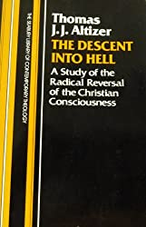 The descent into hell: A study of the radical reversal of the Christian consciousness (The Seabury library of contemporary theology)