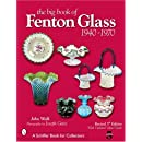 The Big Book of Fenton Glass: 1940-1970 (Schiffer Book for Collectors)