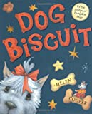 Dog Biscuit, Helen Cooper, 0374318123