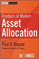 Frontiers of Modern Asset Allocation (Wiley Finance Book 713) Kindle Edition
