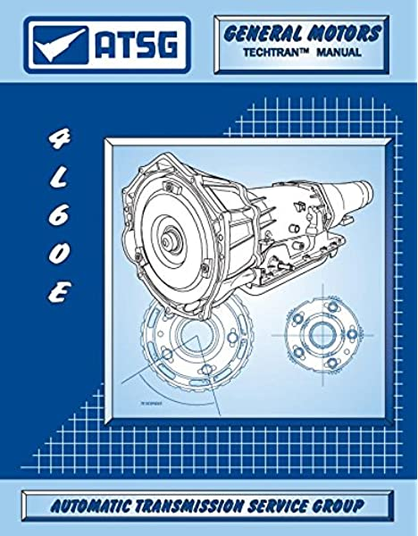 Amazon Com Atsg 4l60e Transmission Repair Manual Gm Thm For Sale New Or Used 4l60e Valve Body Repair Shops Can Save On Rebuild Costs Automotive