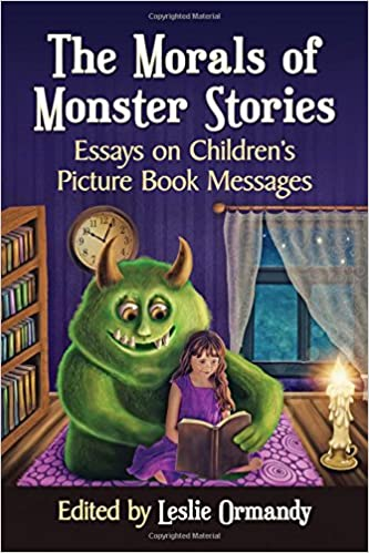 com the morals of monster stories essays on children s  the morals of monster stories essays on children s picture book messages