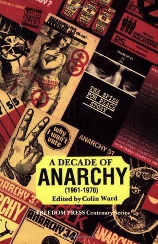 A Decade of Anarchy (1961-70)