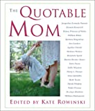 The Quotable Mom, , 1585745618