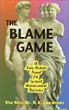 The Blame Game, Robert K. Landrum, 158275022X