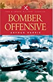 Bomber Offensive (Pen and Sword Military Classics)