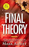 Final Theory, Mark Alpert, 1451612427