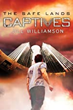 Captives (The Safe Lands Book 1)