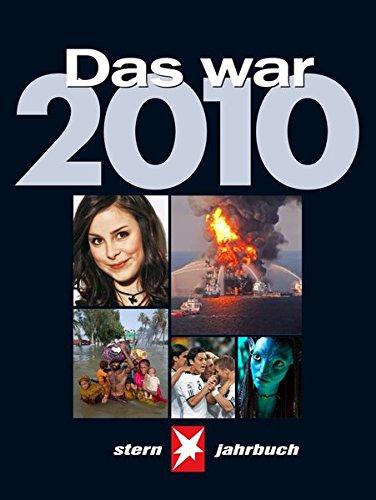 Das war 2010: STERN Jahrbuch
