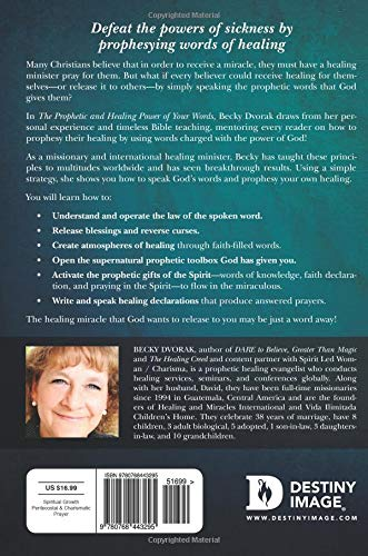 The Prophetic and Healing Power of Your Words: Creating an
