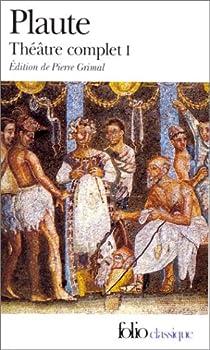 Théâtre complet par Plaute