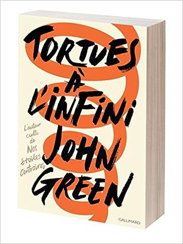 Tortues à l'infini de John Green 51EVVxK3Y1L._SX374_BO1,204,203,200_