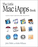 The Little Mac iApps Book, John Tollett and Robin Williams, 0321187474