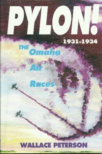 Download Pylon! the Omaha Air Races 1931-1934 ebook