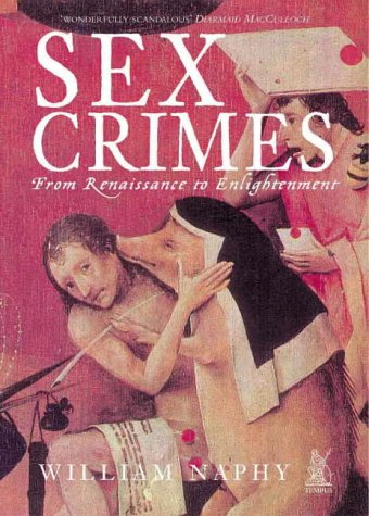 Download Sex Crimes: From Renaissance to Enlightenment PDF