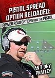 Pistol Spread Option Reloaded: Power Read Option from the Pistol