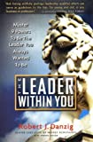 img - for The Leader Within You: Master 9 Powers to Be the Leader You Always Wanted to Be! book / textbook / text book