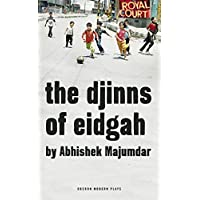 The Djinns of Eidgah (Oberon Modern Plays)
